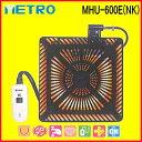 メトロ:コタツ用取替えヒーター/MHU-600E(NK)