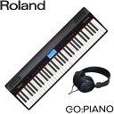 【送料無料】ローランド 61鍵盤 電子キーボード GO PIANO/ ゴー:ピアノ (ステレオヘッドフォン付き)Roland