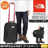 ノースフェイス THE NORTH FACE オーバーヘッド キャリーバッグ(29L)[ブラック](NM81657)OVERHEAD ユニセックス(男女兼用)【鞄】_11609E(trip)