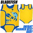 BLADEFISH(ブレードフィッシュ) INFANT WARMER VEST BABY【05P26Feb17】