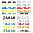 BLALA(ブラーラ) ステッカー (Sサイズ) 【05P19Feb17】