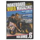 WAKEBOARD VIDEO MAGAZINE ! ежезедепе▄б╝е╔ е╙е╟ек е▐еме╕еє vol.6 б┌е═е│е▌е╣┬╨▒■▓─б█