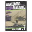WAKEBOARD VIDEO MAGAZINE ! ウェイクボードビデオマガジン vol.7 【ネコポス対応可】【02P10Dec17】