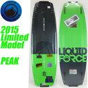 Liquid Force リキッドフォース 2015年限定モデル PEAK ピーク 【送料無料】
