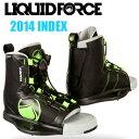 Liquid Force リキッドフォース 2014年モデル INDEX BOOTS インデックス
