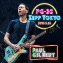 送料無料 ポール ギルバート / PG-30 Zepp Tokyo 2016.9.26 CD