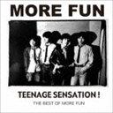 MORE FUN / Teenage Sensation-The Best Of More Fun [CD]