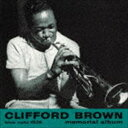 其它 - クリフォード・ブラウン(tp) / クリフォード・ブラウン・メモリアル・アルバム +8(SHM-CD) [CD]