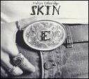 摇滚乐 - 輸入盤 MELISSA ETHERIDGE / SKIN [CD]