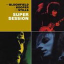 スーパー・セッション(Super Session)-1968