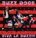 BUZZ DOGS / Viva La BUZZ!!! [CD]