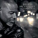 輸入盤 BRIAN MCKNIGHT / EVENING WITH [CD]