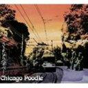 Chicago Poodle / さよならベイベー [CD]