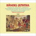 古典 - ヘンデル:オラトリオ「イェフタ」 [CD]