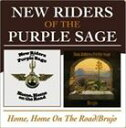 輸入盤 NEW RIDERS OF PURPLE SAGE / HOME HOME ON THE ROAD/BRUJO [2CD]