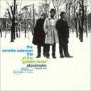 其它 - ジ・オーネット・コールマン・トリオ / ゴールデン・サークルのオーネット・コールマン Vol. 2 +3(限定盤/UHQCD) [CD]