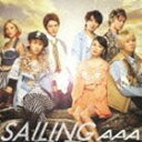 AAA / SAILING(CD+DVD ※Music Clip Making part.2他収録) CD