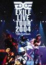 送料無料 EXILE/EXILE LIVE TOUR 2004 EXILE ENTERTAINMENT' DVD