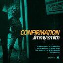 輸入盤 JIMMY SMITH / CONFIRMATION + 1 BONUS TRACK [LP]