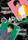 AD-LIVE ZERO 第4巻(寺島拓篤×豊永利行) [Blu-ray]