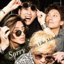 I DON'T LIKE MONDAYS. / Sorry(通常盤) [CD]