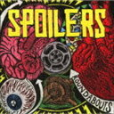 スポイラーズ / ラウンドアバウツ CD