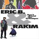 [送料無料] 輸入盤 ERIC B. & RAKIM / DON'T SWEAT THE TECHNIQUE [2LP]
