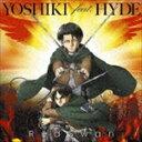 YOSHIKI feat.HYDE / Red Swan(進撃の巨人盤) [CD]