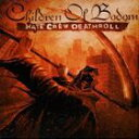 輸入盤 CHILDREN OF BODOM / HATE CREW DEATHROLL CD