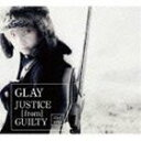GLAY / JUSTICE [from] GUILTY(CD+DVD) CD