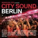 歐洲電子音樂 - ベルリン・シティー・サウンド [CD]