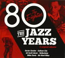 其它 - 輸入盤 VARIOUS / JAZZ YEARS : EIGHTIES [3CD]