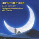 Yuji Ohno & Lupintic Five with Friends / sweet lost night [CD]