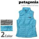 パタゴニア patagonia レディースナノ パフ ベストLady's Nano Puff Vest 84246