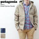 パタゴニア patagonia メンズ ラインドキャンバスフーディMen's Lined Canvas Hoody 27163#ライトアウター&ウィンドブレーカ...