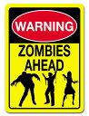 【 ZOMBIES/ゾンビ 】 ブリキ看板 プレート 『WARNING: ZOMBIES AHEAD』