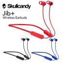 Skullcandy ワイヤレスイヤホン Jib+ Bluetooth対応 最長6時間
