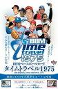 送料無料 BBMベースボールカード タイムトラベル1975[ボックス](02-21156)