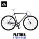 フジ FUJI 正規販売店 自転車 FEATHER (SINGLE SPEED) MYSTIC BLUE