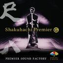 PREMIER SOUND FACTORY/Shakuhac...