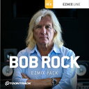 TOONTRACK/EZMIX2 PACK - BOB ROCK