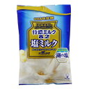 【期間限定】特濃ミルク8.2 塩ミルク 袋キャンデー 95g×30袋 UHA味覚糖 湖の塩 レイ