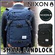 【ただいまポイント10倍中! 11/17 09:59まで】NIXON Small Landlock (C2256) ニクソン スモールランドロック【あす楽対応】【メンズ】【レディース】【リュック】【デイパック】【通学】【高校生】 0824楽天カード分割 05P01Oct16
