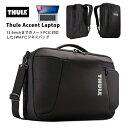 【ポイント10倍! 10/18 09:59まで】【送料無料】THULE Accent Laptop Bag (TACLB-116) Black 3WAY スーリ アクセント ラップトップ バッグ リュック バックパック 通勤 出張 メンズ MacBook Pro 15インチ対応