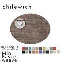 MINI BASKETWEAVEchilewich チルウィッチ(OVAL オーバル)ランチョン マット 父の日 インテリア アウトドア BBQ