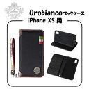 ショッピングオロビアンコ 【新品・未開封】【iPhoneX/XS用】オロビアンコOrobianco Book case/black 高級感 4573431680746 激安セール中