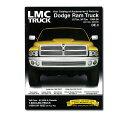 LMC Truck.com パーツ カタログ - 94-06 Dodge Ram Truck