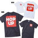 Hop Up ロゴ Tシャツ 【05P03Dec16】