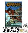 【中古】 Orange 第3巻 / 能田 達規 / 秋田書店 [コミック]【宅配便出荷】