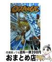【中古】 Orange 第9巻 / 能田 達規 / 秋田書店 [コミック]【宅配便出荷】